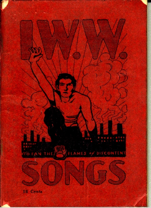 """IWW Little Red Song Book included the Haywire Mac song, """"Hallelujah I'm a Bum,"""" in its first issue."""