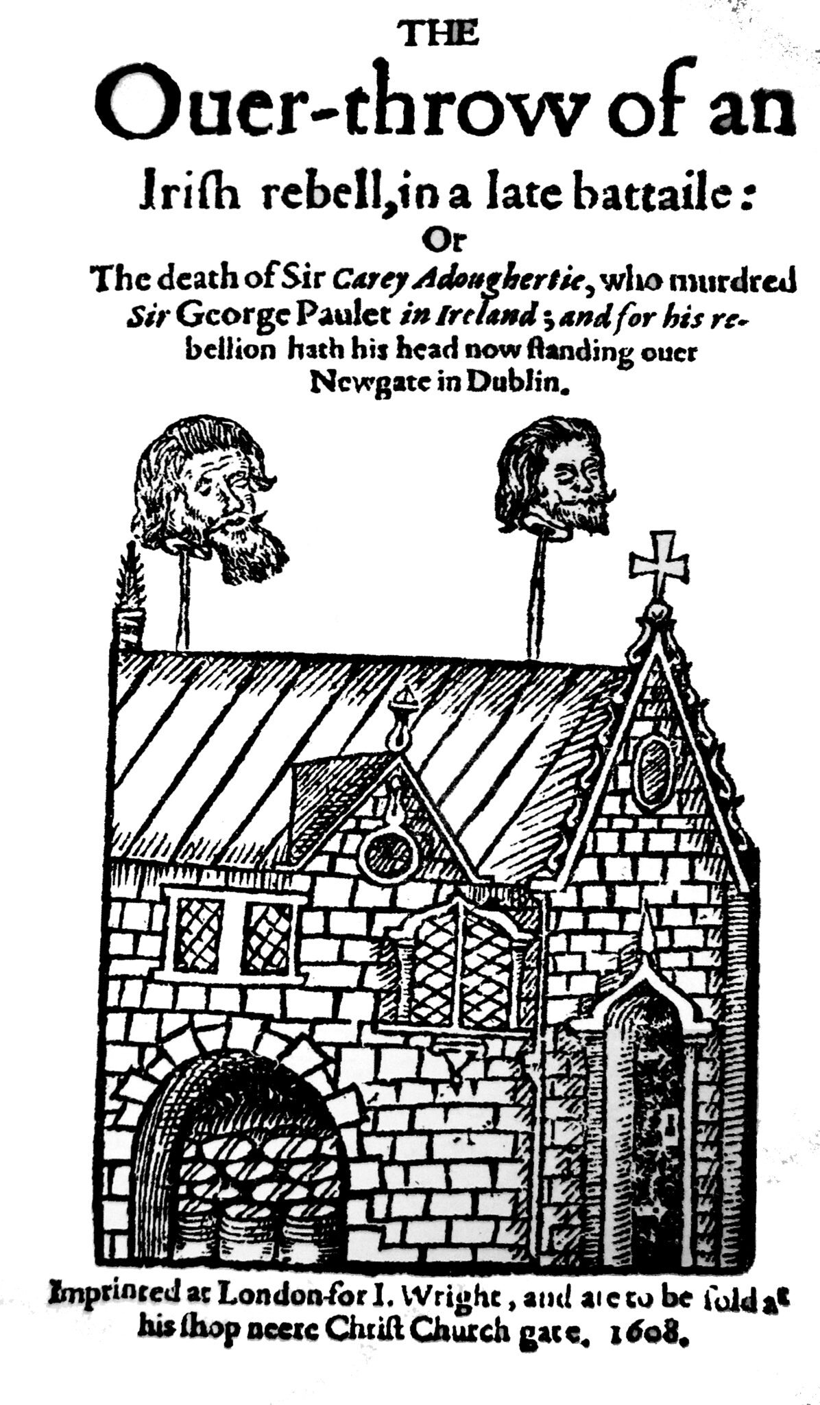 """Today in Labor History April 19, 1608: """"The Overthrow of an Irish Rebell."""""""
